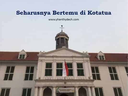 Bertemu di Kota Tua Jakarta