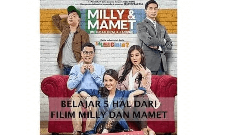 5 Hal dari Film Milly dan Mamet
