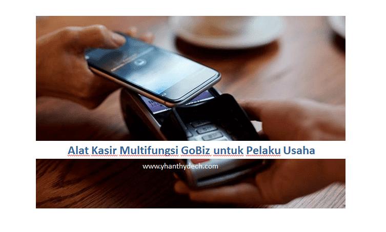 Alat Kasir Multifungsi GoBiz untuk Pelaku Usaha